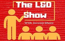 The L&D Show